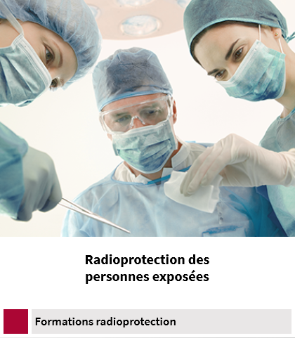 Formation radioprotection personnes exposées